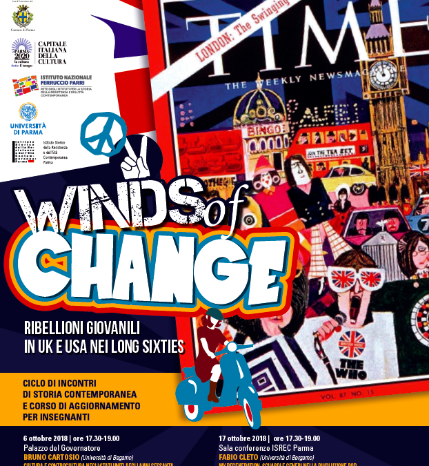 """Ciclo di Conferenze """"Winds of Change – Ribellioni giovanili in Uk e USA nei Long Sixties"""""""